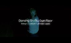 Dancing On My Own Floor